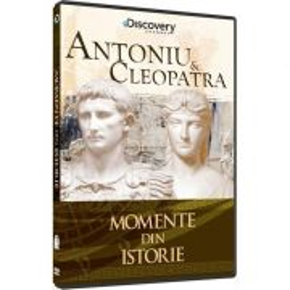 Colectia Momente din istorie - Antoniu si Cleopatra