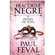 Paul Feval - Fracurile Negre Vol. 2