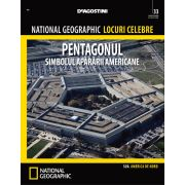 National Geographic Locuri Celebre nr.33 - Pentagonul