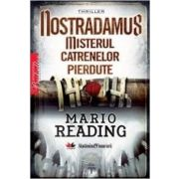Nostradamus - Misterul Catrenelor Pierdute