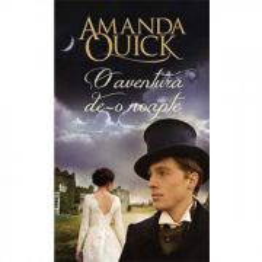 Amanda Quick - O aventură de-o noapte