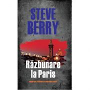 Steve Berry - Razbunare la Paris