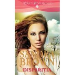 Sandra Brown - Disparitia