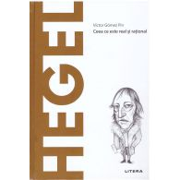 Descopera filosofia nr.19 - Hegel
