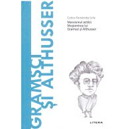 Descopera filosofia nr.46 - Gramsci si Althusser