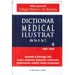 Dictionar medical ilustrat de la a la z - vol.6