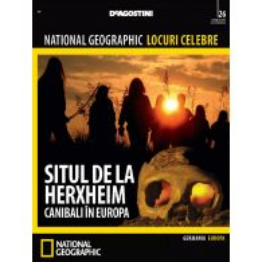 National Geographic Locuri Celebre nr.26 - Situl de la Herxheim