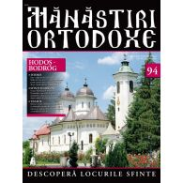 Manastiri Ortodoxe nr. 94 - Hodos-Bodrog