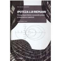 Mari idei ale matematicii Nr. 07 - Ipoteza lui Riemann