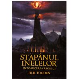 J.R.R. Tolkien - Stapanul Inelelor - Intoarcerea regelui