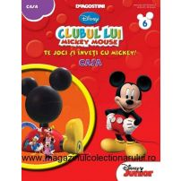 Clubul lui Mickey nr. 6 - Te joci si inveti cu Mickey - Casa