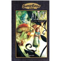 Supererou S'cool vol. 1 - Alice in Tara Minunilor