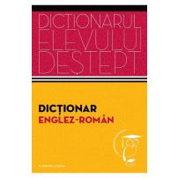 Dictionarul elevului destept - Dictionar englez-roman