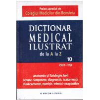Dictionar medical ilustrat de la a la z - vol.10