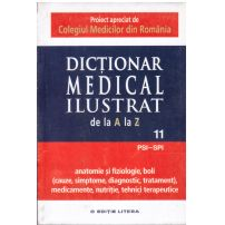Dictionar medical ilustrat de la a la z - vol.11