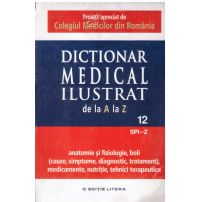 Dictionar medical ilustrat de la a la z - vol.12