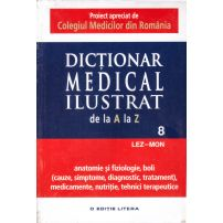 Dictionar medical ilustrat de la a la z - vol.8