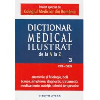 Dictionar medical ilustrat de la a la z - vol.3