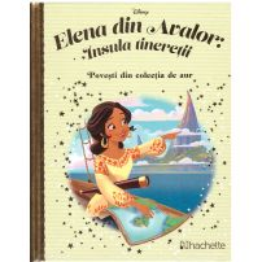 Povesti din colectia de aur Disney Nr. 128 - Elena din Avalor: Insula tineretii