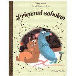 Povesti din colectia de aur Disney Nr. 73 - Prietenul sobolan