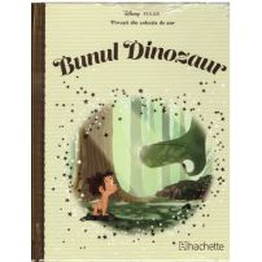 Povesti din colectia de aur Disney Nr. 78 - Bunul dinozaur