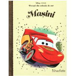 Povesti din colectia de aur Disney Nr. 24 - Masini