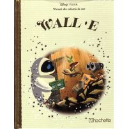 Povesti din colectia de aur Disney Nr. 51 - WALL-E