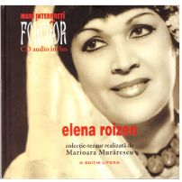 Mari interpreti de folclor - Elena Roizen
