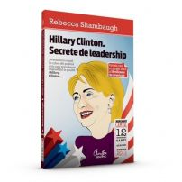 Rebecca Shambaugh - Hillary Clinton - Secrete de leadership