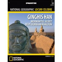 National Geographic Locuri Celebre nr.25 - Ginghis Han