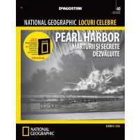 National Geographic Locuri Celebre nr.40 - Pearl Harbor