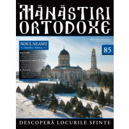 Manastiri Ortodoxe nr. 85 - Noul Neamt
