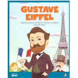 Colectia Micii mei eroi nr.65 - Gustave Eiffel - coperta