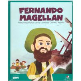 Colectia Micii mei eroi nr.52 - Fernando Magellan