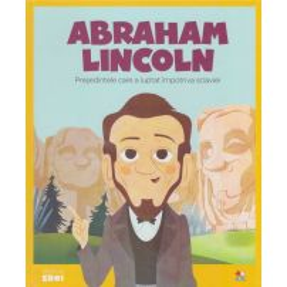 Colectia Micii mei eroi nr.22 - Abraham Lincoln