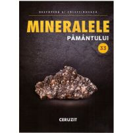 Mineralele pamantului nr.33 - Ceruzit