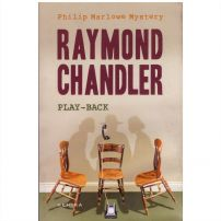 Raymond Chandler - Play-back