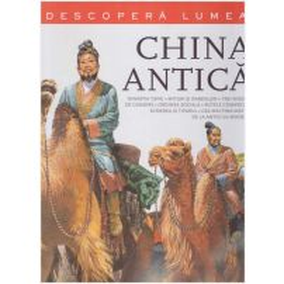 China Antica - Descopera Lumea