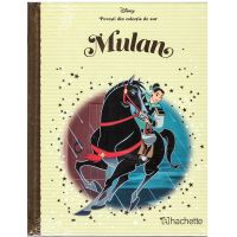 Povesti din colectia de aur Disney Nr. 84 - Mulan