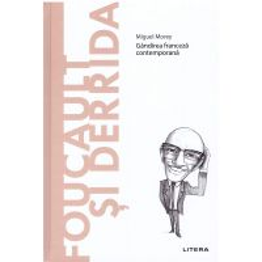Descopera filosofia nr.26 - Foucault si Derrida